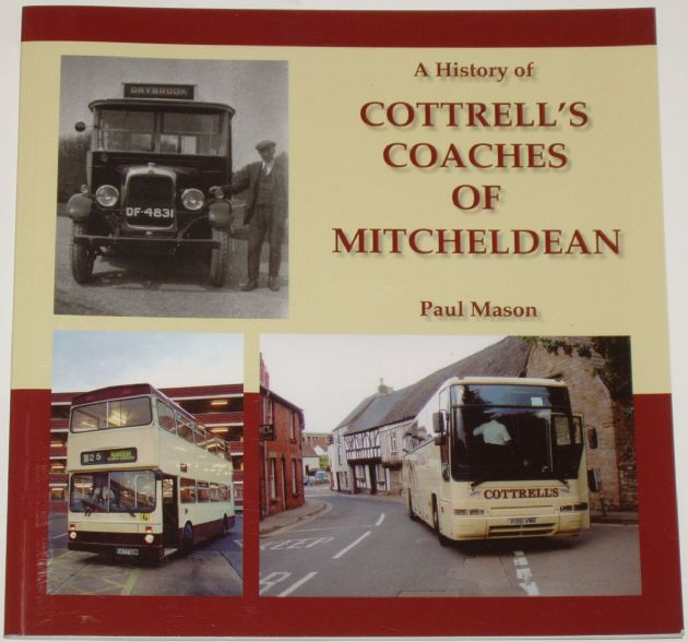 A History of Cottrell's Coaches of Mitcheldean, by Paul Mason